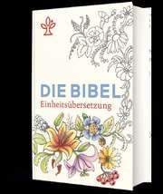 Die Bibel - Einheitsübersetzung - Floral zum Ausmalen