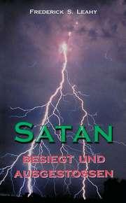 Satan - besiegt und ausgestoßen