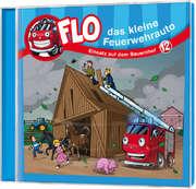 CD: Flo - das kleine Feuerwehrauto: Einsatz auf dem Bauernhof (12)