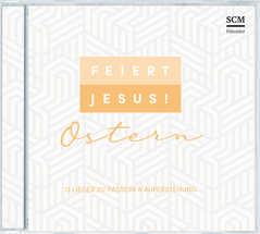 CD: Feiert Jesus! Ostern