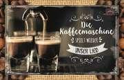 Kaffeekarte - Die Kaffeemaschine spielt wieder unser Lied.
