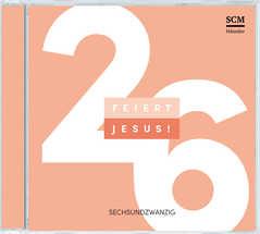 CD: Feiert Jesus! 26