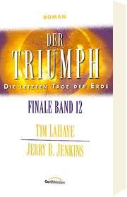 Der Triumph - Finale Band 12
