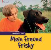 CD: Mein Freund Frisky - Hörbuch