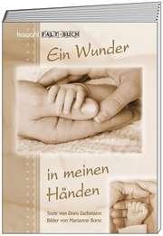 """Falt-Buch """"Ein Wunder in meinen Händen"""""""