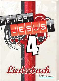 Liederbuch: Feiert Jesus! 4