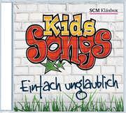 Kids-Songs - Einfach unglaublich