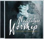 2CD: Meditative Worship