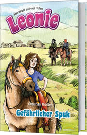 Leonie: Gefährlicher Spuk