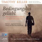MP3-CD: Bedingungslos geliebt - Hörbuch