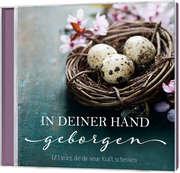 CD: In deiner Hand geborgen