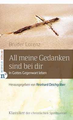 All meine Gedanken sind bei dir - Bruder Lorenz - Reinhard